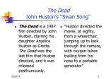 the dead john huston s swan song