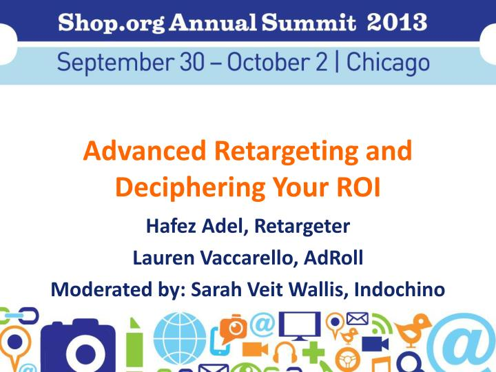 advanced retargeting and deciphering your roi n.