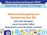 advanced retargeting and deciphering your roi