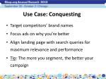 use case conquesting