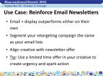 use case reinforce email newsletters