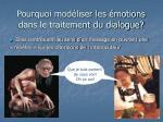 pourquoi mod liser les motions dans le traitement du dialogue