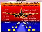 vocabulary look at the words below and try to do the matching between words and definitions