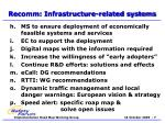 recomm infrastructure related systems