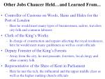 other jobs chaucer held and learned from