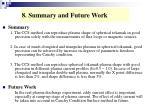 8 summary and future work