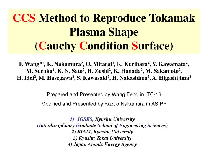 ccs method to reproduce tokamak plasma shape c auchy c ondition s urface n.