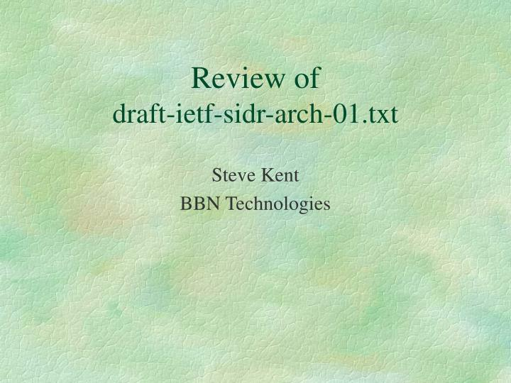 review of draft ietf sidr arch 01 txt n.