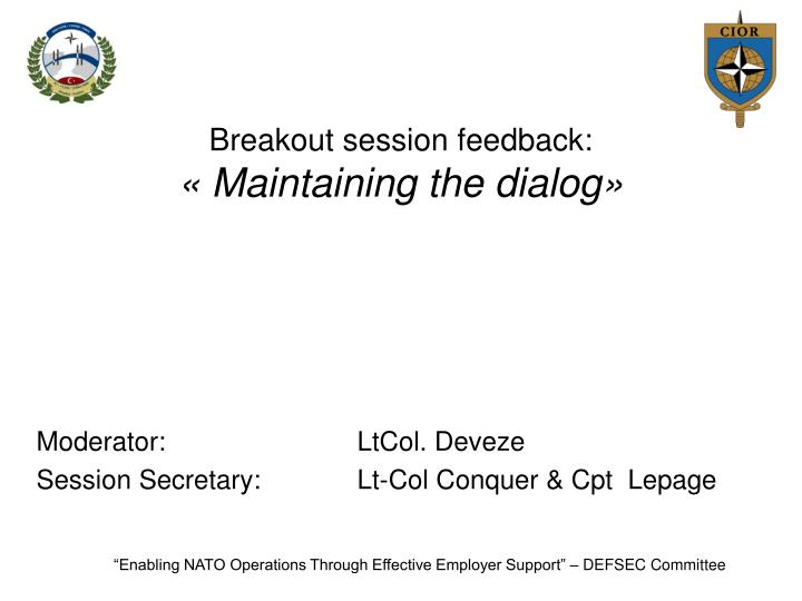 breakout session feedback maintaining the dialog n.