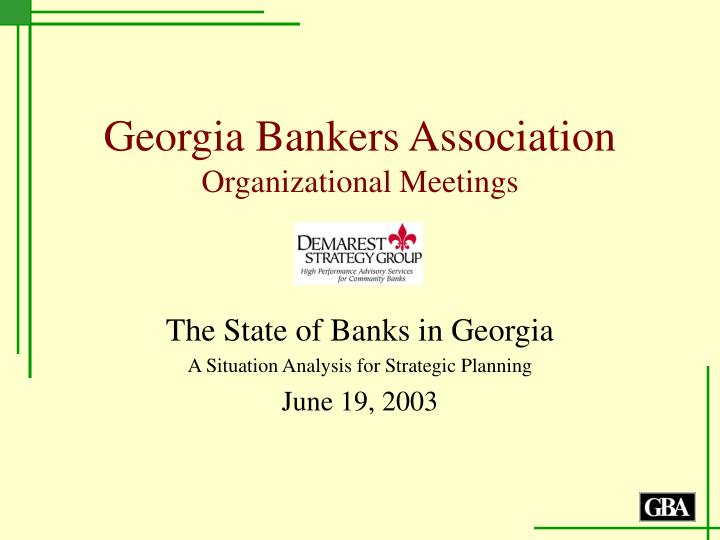 georgia bankers association organizational meetings n.