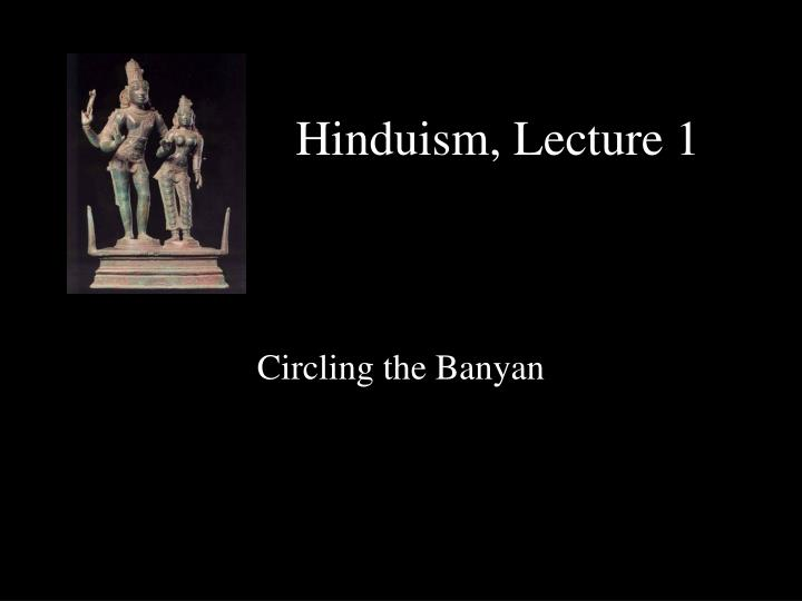hinduism lecture 1 n.