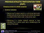 previous athletic participation form papf2