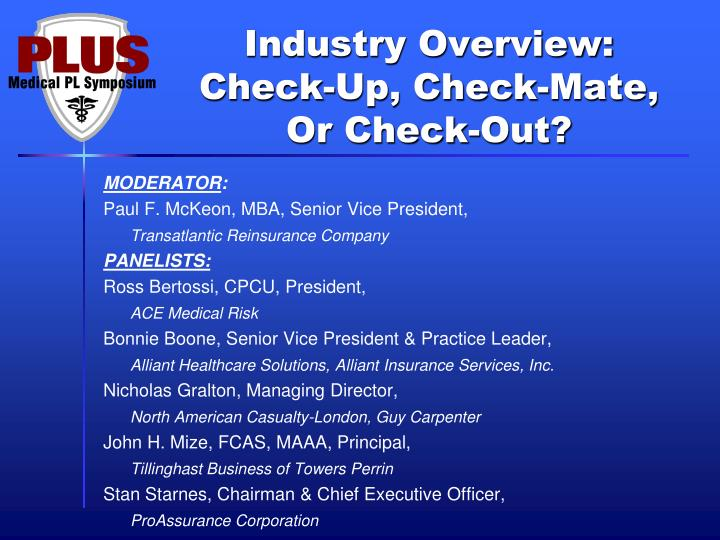 industry overview check up check mate or check out n.