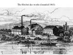 the h chst dye works founded 1863