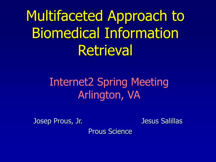 multifaceted approach to biomedical information retrieval n.