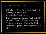 the unexpected success