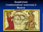 quadrivium mathematical sciences 2 musica