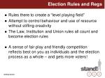 election rules and regs