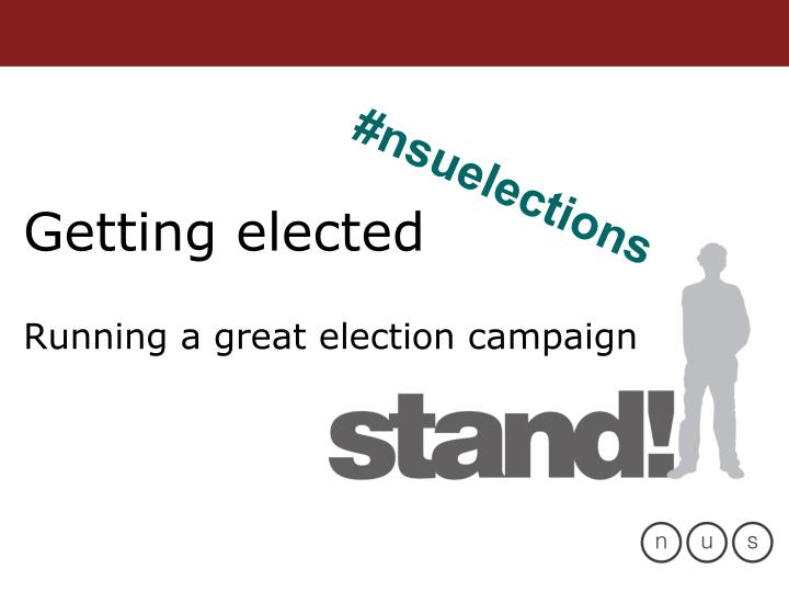 getting elected running a great election campaign n.