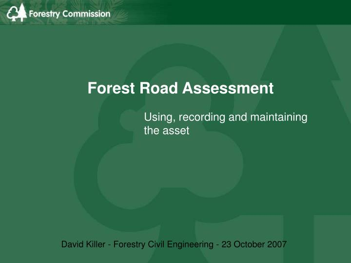 forest road assessment n.