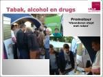 tabak alcohol en drugs