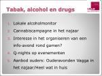 tabak alcohol en drugs1