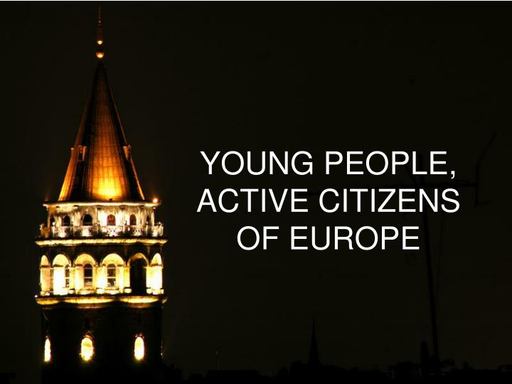 young people active citizens of europe n.