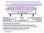 riduzione del grado di autosufficienza agricola impatti sul sistema economico dell ue 27