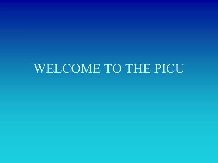 welcome to the picu n.