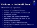 why focus on the smart board