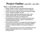 project outline april 2005 june 2007