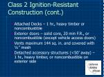 class 2 ignition resistant construction cont