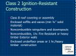 class 2 ignition resistant construction