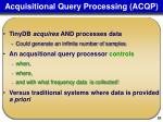 acquisitional query processing acqp