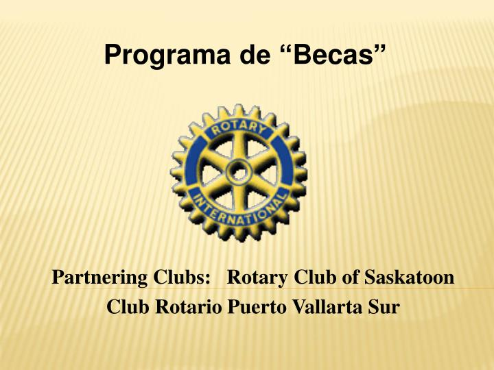 partnering clubs rotary club of saskatoon club rotario puerto vallarta sur n.