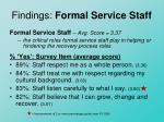 findings formal service staff