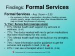 findings formal services