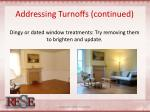 addressing turnoffs continued
