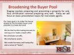 broadening the buyer pool