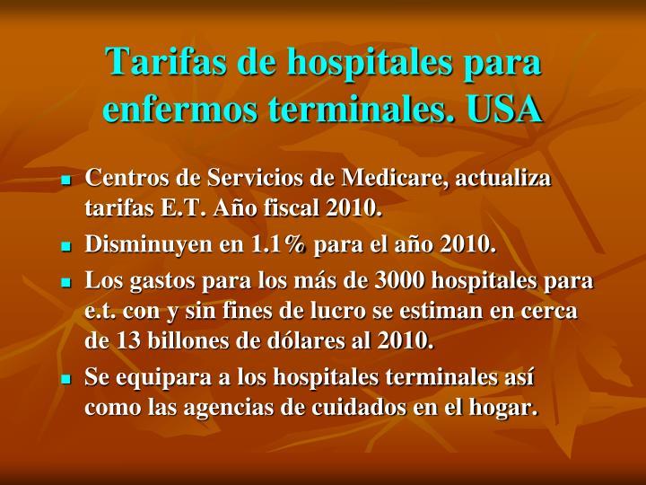 Tarifas de hospitales para enfermos terminales. USA