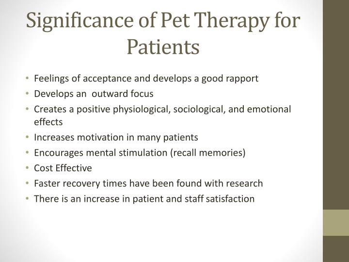 Significance of pet t herapy for patients