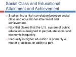 social class and educational attainment and achievement