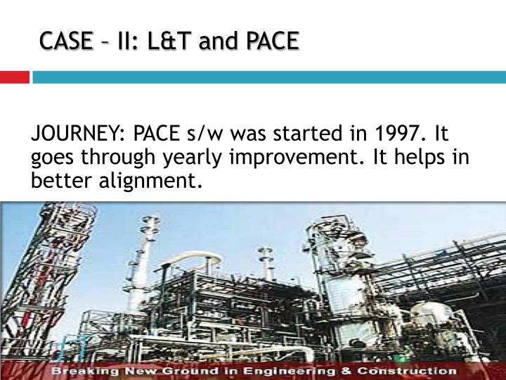 CASE – II: L&T and PACE