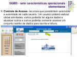 sgbd sete caracter sticas operacionais elementares