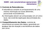 sgbd sete caracter sticas operacionais elementares1