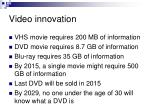 video innovation