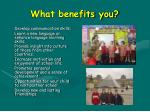 what benefits you