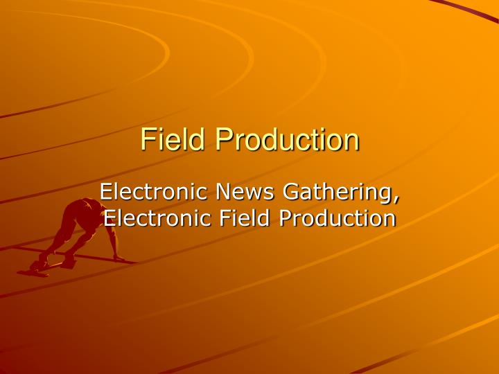 field production n.