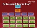 redesigned course staff