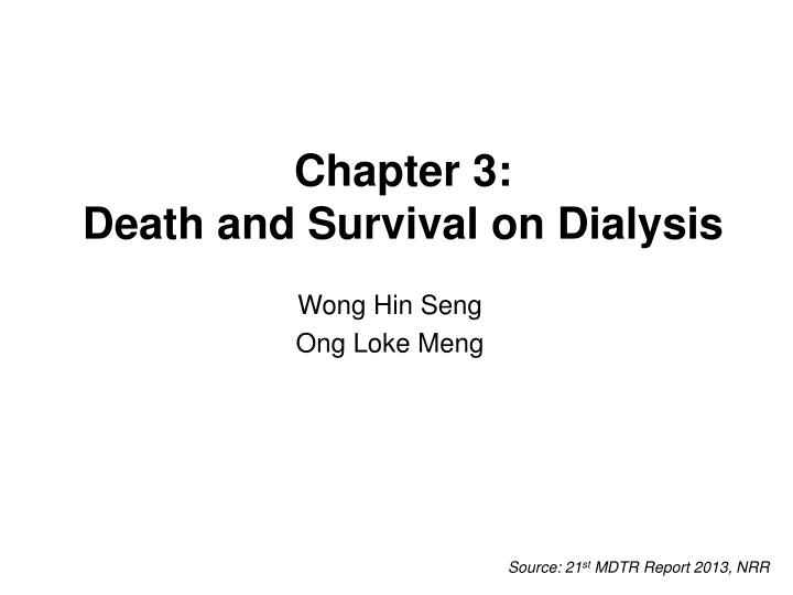 chapter 3 death and survival on dialysis n.
